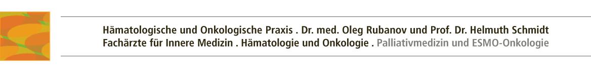 Hämatologische und Onkologische Praxis . Dr. med. Oleg Rubanov und Prof. Dr. Helmuth Schmidt